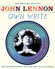 John Lennon's Semi-Sensical Poetry and Prose, Illustrated with His CharmingDrawings